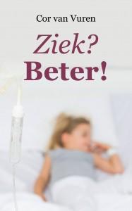 Cor van Vuren Ziek? Beter! boek kinderboek kanker KiKa fonds